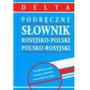 PODRĘCZNY SŁOWNIK ROS-POL, POL-ROS W.2014 DELTA (9788371758379)