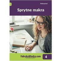 Sprytne makra - Katarzyna Kaczanowska, Piotr Dynia (9788326963926)