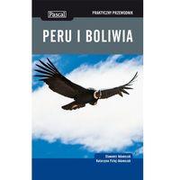 Peru i Boliwia Praktyczny przewodnik Pascal