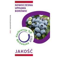 Konferencja Borówkowa 2017 - Nowoczesna Uprawa Borówki