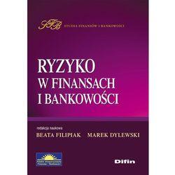 Ryzyko w finansach i bankowości (ilość stron 354)