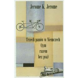 Trzech panów w Niemczech tym razem bez psa - Jerome Jerome K., książka z kategorii Humor, komedia, satyra