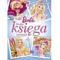 Egmont Barbie. wielka księga opowieści