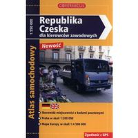 Republika Czeska dla kierowców zawodowych opracowanie zbiorowe (9788375391671)