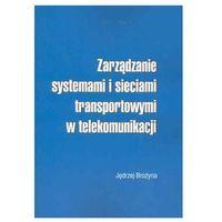 Zarządzanie systemami i sieciami transportowymi w telekomunikacji (2005)