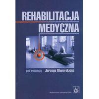 Rehabilitacja medyczna, oprawa miękka