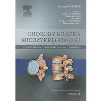 Choroby krążka międzykręgowego. Przypadki kliniczne, diagnostyka, leczenie, profilaktyka (397 str.)