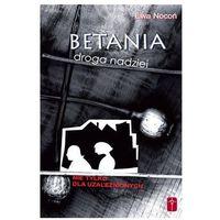 BETANIA Droga nadziei. Nie tylko dla uzależnionych, książka z ISBN: 9788372569059