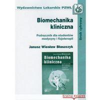 Biomechanika kliniczna (9788320042023)