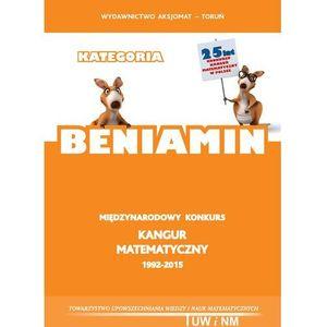Matematyka z Wesołym Kangurem Kategoria Beniamin, praca zbiorowa