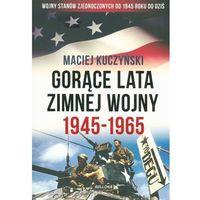 Gorące lata zimnej wojny - Wysyłka od 3,99 - porównuj ceny z wysyłką (320 str.)