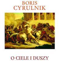 O CIELE I DUSZY (oprawa miękka) (Książka) (9788375543834)