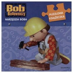 Bob Budowniczy Narzędzia Boba. Puzzlowa książeczka, książka z kategorii Książki dla dzieci
