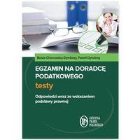 Egzamin na doradcę podatkowego Testy (9788326964572)