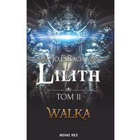 Lilith Tom 2 Walka (340 str.)