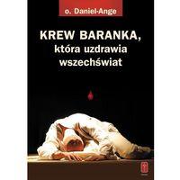 KREW BARANKA, która uzdrawia wszechświat (ilość stron 416)