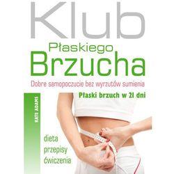 Klub płaskiego brzucha, pozycja wydana w roku: 2013