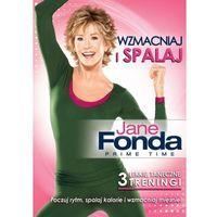Jane Fonda - Wzmacniaj i spalaj