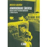 Komunikowanie śmiercią, Jabłoński Wojciech