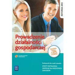 Prowadzenie działalności gospodarczej podręcznik do nauki zawodu, książka z kategorii Biznes, ekonomia