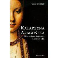 Katarzyna Aragońska Hiszpańska królowa Henryka VII - Jeśli zamówisz do 14:00, wyślemy tego samego dnia.