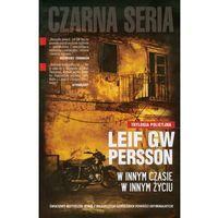 W innym czasie w innym życiu - Leif GW Persson (twarda oprawa) (2011)