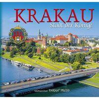 Kraków – królewskie miasto / wersja niemiecka- album, Parma Press