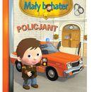 Policjant. Mały bohater - Wysyłka od 3,99 - porównuj ceny z wysyłką, oprawa kartonowa