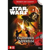 Tajemnice Imperium Star Wars - Praca zbiorowa