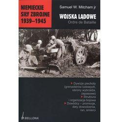 Niemieckie siły zbrojne 1939-1945. Wojska lądowe (Bellona)