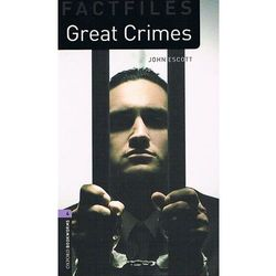 OXFORD BOOKWORMS FACTFILES New Edition 4 GREAT CRIMES, pozycja z kategorii Literatura obcojęzyczna