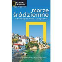 Morze Śródziemne Porty i największe atrakcje Przewodnik (9788375967043)