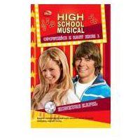High School Musical. Opowieści z East High 1. Konkurs kapel (136 str.)