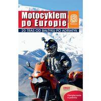 Motocyklem Po Europie