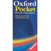 Oxford Pocket angielsko - polski, polsko - angielski Słownik kieszonkowy