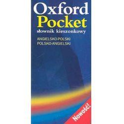 Oxford Pocket angielsko - polski, polsko - angielski Słownik kieszonkowy (kategoria: Encyklopedie i słowniki