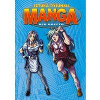 Sztuka Rysunku Manga - Ben Krefta (9788363534097)