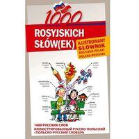 1000 ROSYJSKICH SŁÓW(EK) Ilustrowany słownik rosyjsko-polski polsko-rosyjski, oprawa twarda