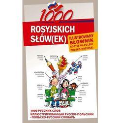 1000 ROSYJSKICH SŁÓW(EK) Ilustrowany słownik rosyjsko-polski polsko-rosyjski, książka w oprawie twardej