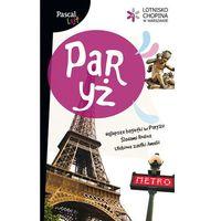 Paryż. Pascal Lajt (154 str.)