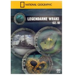 Legendarne wraki. część iii od producenta National geographic