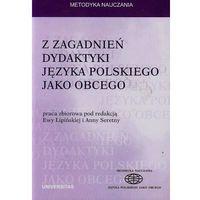 Z zagadnień dydaktyki języka polskiego jako obcego (9788324226986)