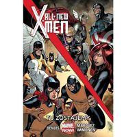 All New X-Men #02: Tu zostajemy (128 str.)