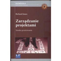 Zarządzanie Projektami. Sztuka Przetrwania, książka z kategorii Informatyka