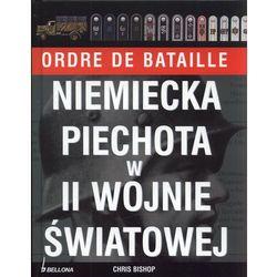 Niemiecka piechota w II wojnie światowej (ISBN 9788311114289)
