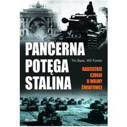Pancerna potęga Stalina. radzieckie czołgi ii wojny światowej (kategoria: Historia)