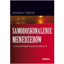 Samodoskonalenie menedżerów rozwój kompetencji przywódczych, książka z kategorii Biznes, ekonomia