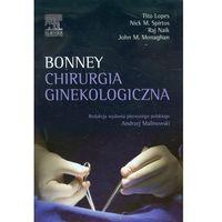 Chirurgia ginekologiczna. Bonney