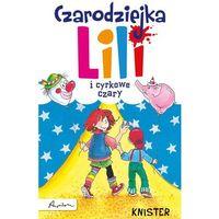 Czarodziejka Lili i cyrkowe czary (2012)