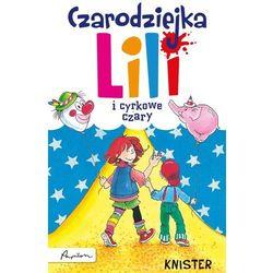 Czarodziejka Lili i cyrkowe czary (kategoria: Fantastyka i science fiction)